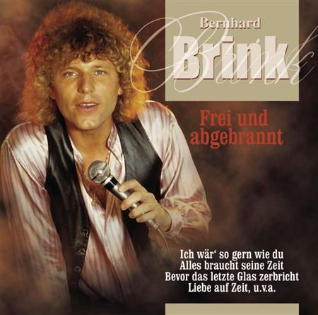 Bernhard Brink - Frei und Abgebrannt - Lyrics2You