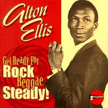 Alton Ellis - Get Ready For Rock Reggae Steady - Zortam Music