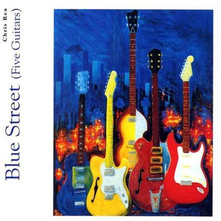 Chris Rea - Blue Street (Five guitars)2004 - Zortam Music