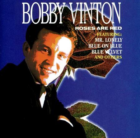 Bobby Vinton - B Roses Are Red - Zortam Music