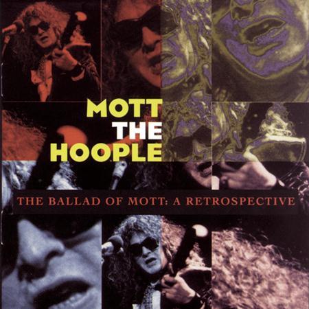 Mott The Hoople - Ballad Of Mott A Retrospective - Zortam Music