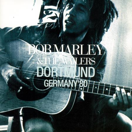 Bob Marley & The Wailers - Dortmund -Germany