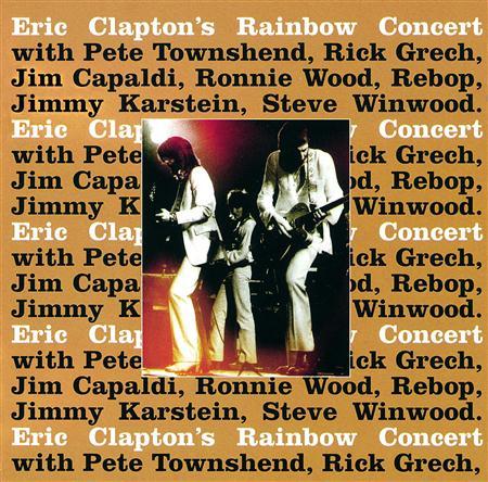 Eric Clapton - Eric Claptons Rainbow Concert - Lyrics2You