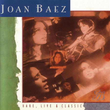 Joan Baez - Rare, Live & Classic [disc 3] - Zortam Music