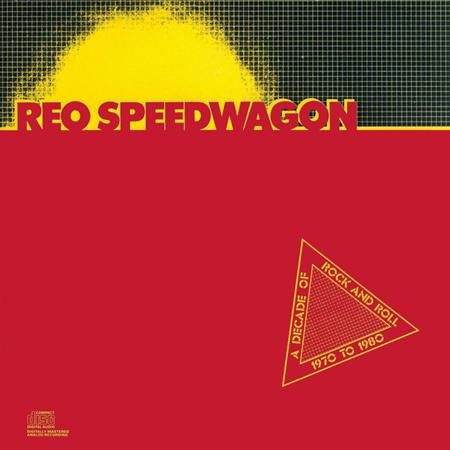 REO Speedwagon - Decade of Rock & Roll