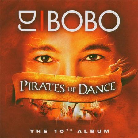 DJ Bobo - DJ Bobo - Pirates Of Dance - Zortam Music