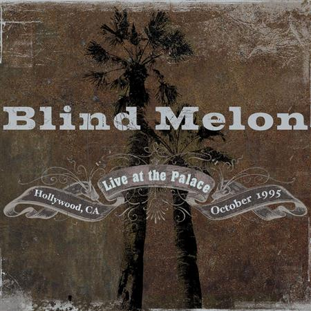 Blind Melon - 1995-10-11: The Palace, Los An - Zortam Music