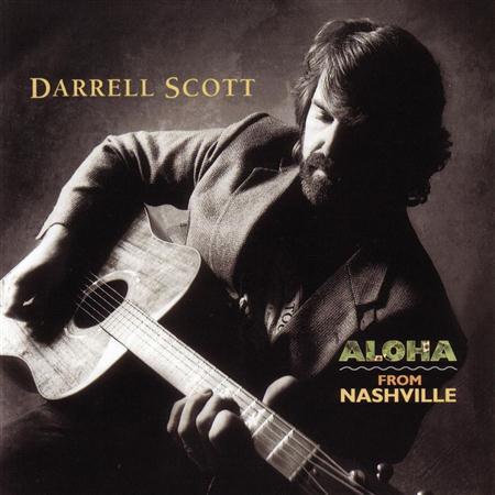 Darrell Scott - Aloha From Nashville - Zortam Music