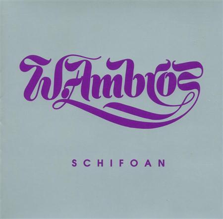Wolfgang Ambros - Schifoan - Nachschlag 1973 Bis 1979 - Zortam Music