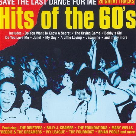 Various Artists - Hits Of The 60s - Save The Last Dance - Zortam Music