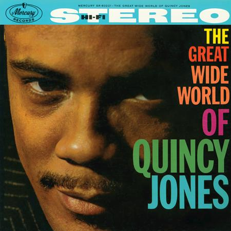 Quincy Jones - The Great Wide World Of Quincy Jones! - Lyrics2You