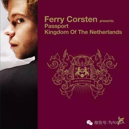 Ferry Corsten - Ferry Corsten Presents Passport Kingdom Of The Netherlands [disc 1] - Zortam Music