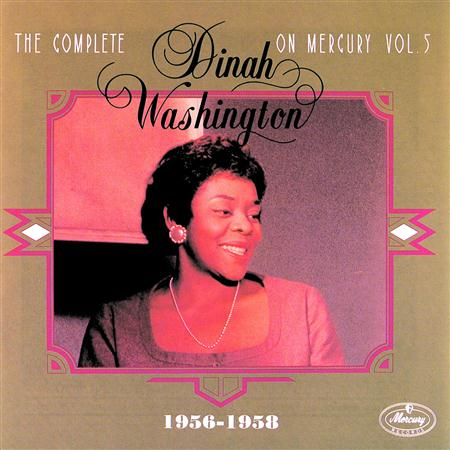 Dinah Washington - The Complete Dinah Washington On Mercury Vol.5 - Zortam Music