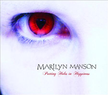 Marilyn Manson - Putting Holes In Happiness (EP) - Zortam Music
