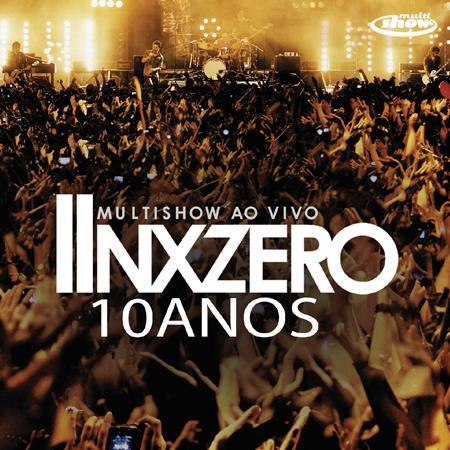 Nek - Multishow Ao Vivo - Nx Zero 10 Anos - Zortam Music