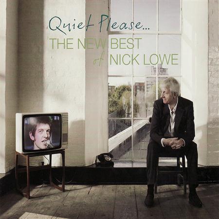 NICK LOWE - Quiet Please... The New Best of Nick Lowe (disc 1) - Zortam Music