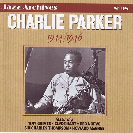 Charlie Parker - 1944/46 - Zortam Music