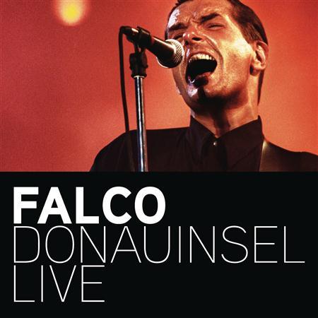 Falco - Falco Donauinsel Live - Zortam Music
