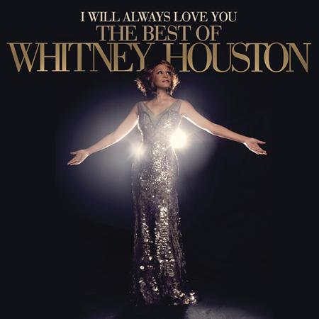 Whitney Houston - I Will Always Love You The Best of Whitney Houston - Zortam Music