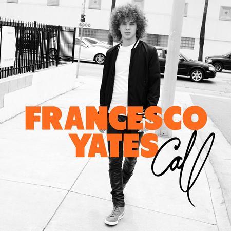 Francesco Yates - CALL - Lyrics2You