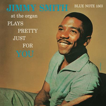 Jimmy Smith - Jimmy Smith Plays Pretty Just For You - Zortam Music