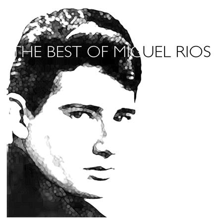 Miguel Rios - Miguel Rios - The 20 Greatest Hits - Zortam Music