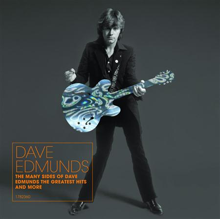 DAVE EDMUNDS - The Many Sides Of Dave Edmunds The Greatest Hits And More - Zortam Music