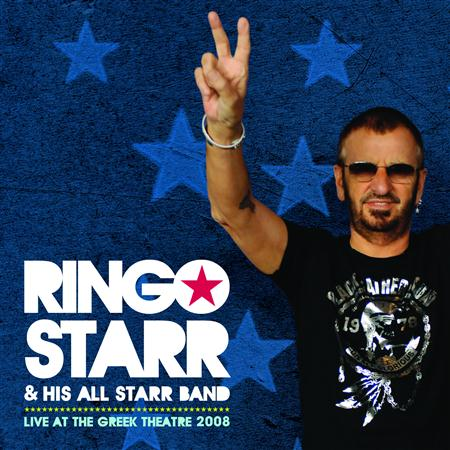 Ringo Starr - Live At The Greek Theatre 2008 - Zortam Music