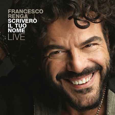 Francesco Renga - Scriverò Il Tuo Nome Live - Zortam Music