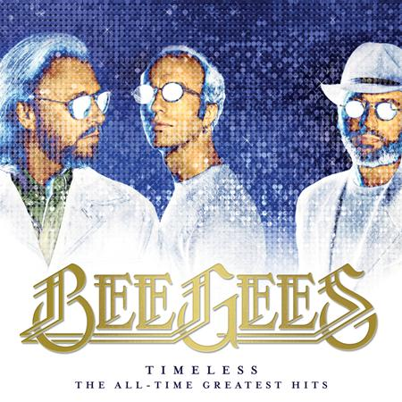 Bee Gees - Timeless: The All-Time Greatest Hits - Zortam Music