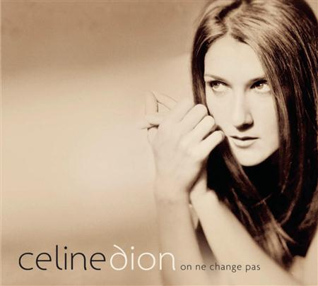 Ciline Dion - On Ne Change Pas - Best Of - Zortam Music
