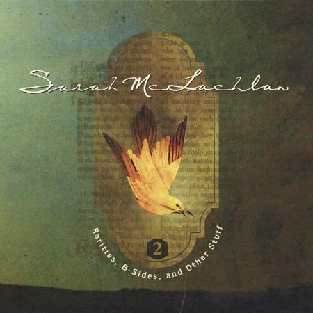 Sarah McLachlan - Rarities, B-Sides & Other Stuff, Vol. 2 - Zortam Music