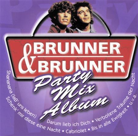 Brunner & Brunner - Brunner & Brunner - Party Mix Album - Zortam Music