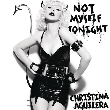 Christina Aguilera - Not Myself Tonight (The Remixes - Radio Edits) - Zortam Music