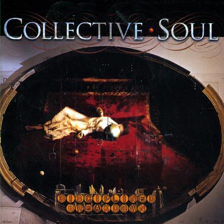 Collective Soul - Disciplined Breakdown - Zortam Music