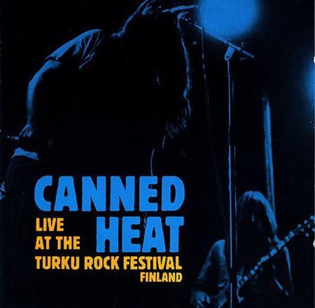 Canned Heat - Live At The Turku Rock Festival - Zortam Music