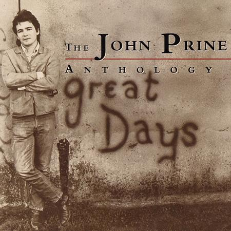 John Prine - Great Days The John Prine Anthology [disc 1] - Zortam Music