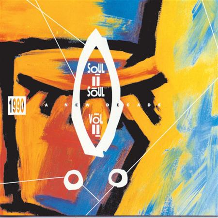 Soul II Soul - Vol. II; 1990 - A New Decade - Zortam Music