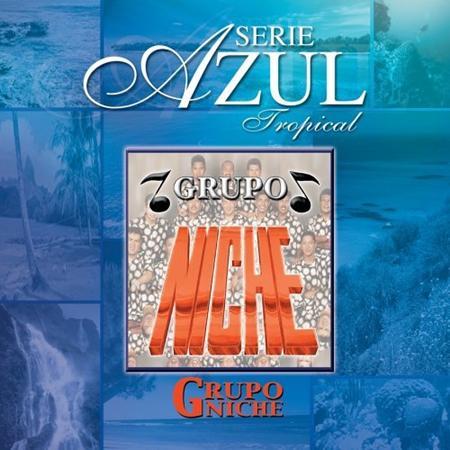12 - Serie Azul Tropical Grupo Niche - Zortam Music
