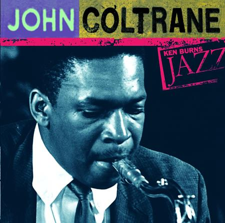 John Coltrane - Ken Burns Jazz - Zortam Music