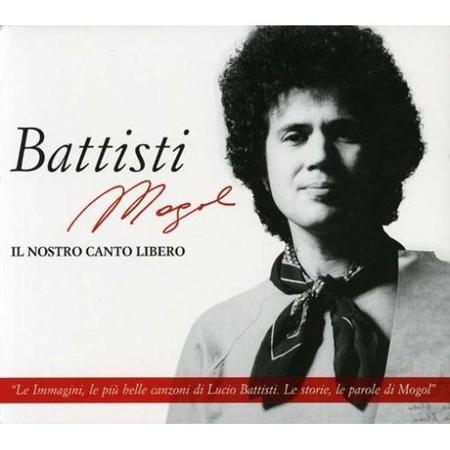Lucio Battisti - Il Nostro Canto Libero [disc 1] - Zortam Music
