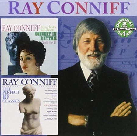 Ray Conniff - Concert In Rhythm, Volume Ii / The Perfect 10 Classics - Zortam Music
