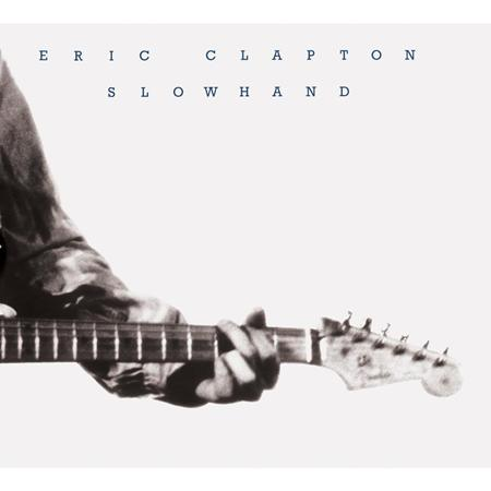 Eric Clapton - Slowhand (CD3) - Zortam Music