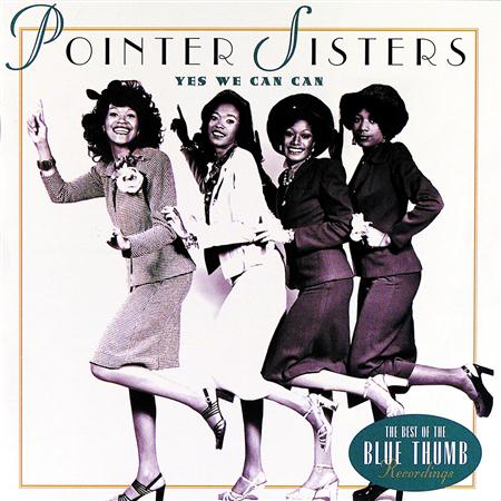 The Pointer Sisters - Yes We Can Can: The Best of the Blue Thumb Recordings - Zortam Music