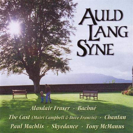 Various - Auld Lang Syne - The Music Of - Zortam Music