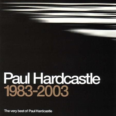 PAUL HARDCASTLE - 1983-2009 His Greatest Hits Collection - Zortam Music