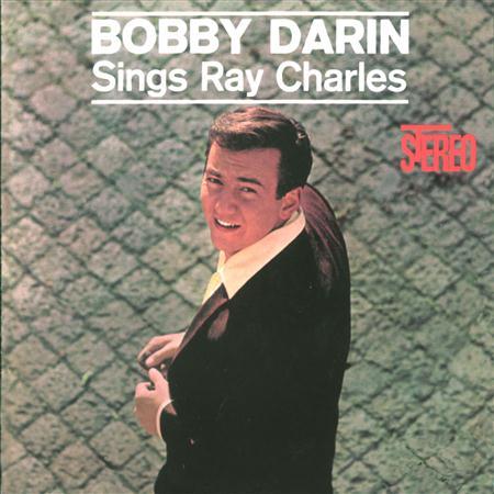 Bobby Darin - Bobby Darin Sings Ray Charles - Zortam Music