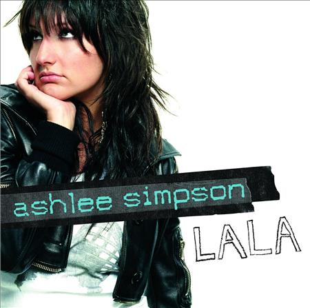 Ashlee Simpson - La La [International Version] - Zortam Music