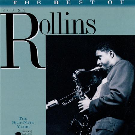 - Sonny Rollins(2) - The Best Of Sonny Rollins The Blue Note Years - Zortam Music