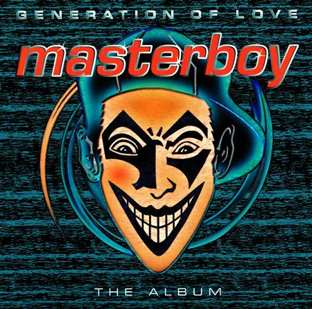 005 MASTERBOY - Generation Of Love - Zortam Music
